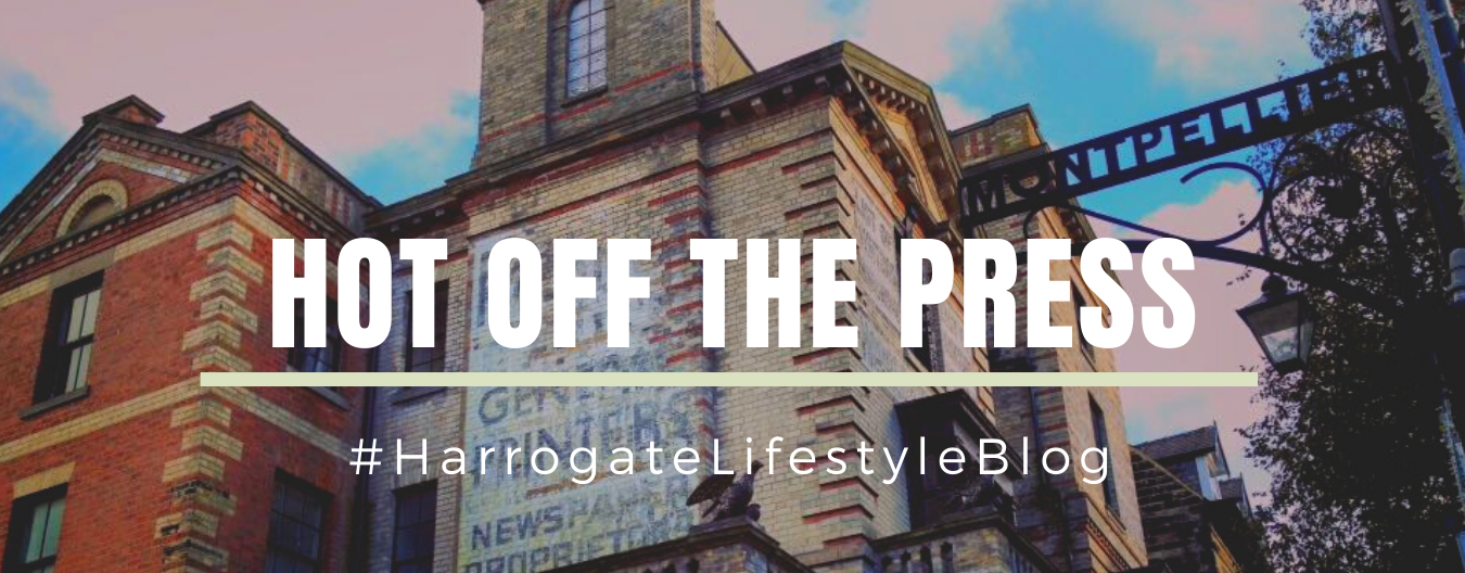 Harrogate accommodation blog hot off the press #harrogatelifestyleblog